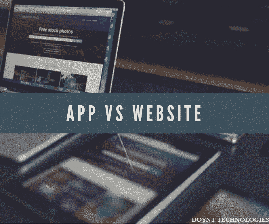 App vs Website – Which Should You Choose First?